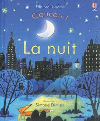 Coucou !, La nuit
