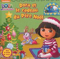 Dora et le cadeau du Père Noël