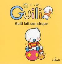 Guili fait son cirque