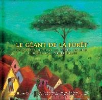 Le géant de la forêt  : un voyage musical