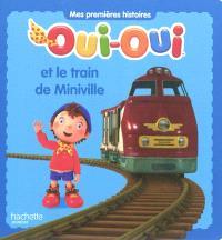 Oui-Oui et le train de Miniville
