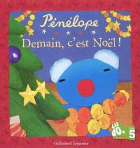 Pénélope : demain, c'est Noël !