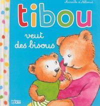 Tibou. Volume 5, Tibou veut des bisous