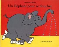 Un Eléphant pour se doucher