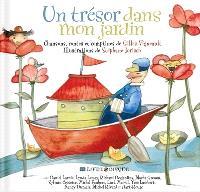 Un trésor dans mon jardin  : chansons, contes et comptines