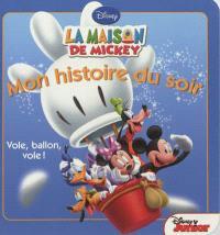 La maison de Mickey : vole, ballon, vole !