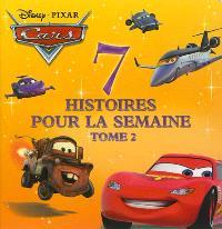 7 histoires pour la semaine : Cars. Volume 2