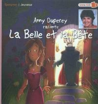 Anny Duperey raconte la belle et la bête