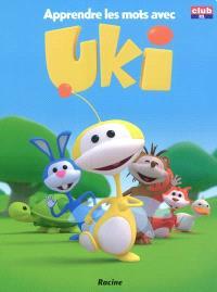 Apprendre les mots avec Uki en s'amusant !