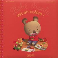 Bébé Koala. Volume 18, Bébé Koala est en colère !