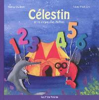 Célestin. Volume 1, Célestin et le cirque des chiffres