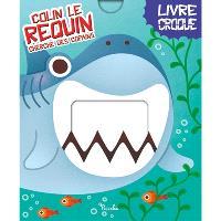 Colin le requin cherche des copains