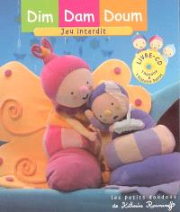 Dim, Dam, Doum. Volume 2005, Jeu interdit