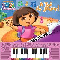 Dora l'exploratice : à toi de jouer !