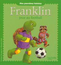 Franklin, Franklin joue au football