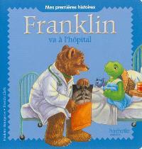 Franklin, Franklin va à l'hôpital
