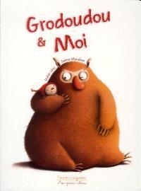 Grodoudou & moi
