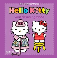 Hello Kitty veut devenir grande