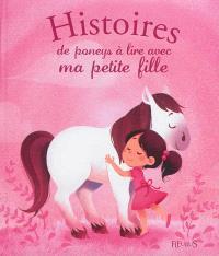 Histoires de poneys à lire avec ma petite fille