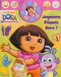 Joyeuses Pâques Dora !