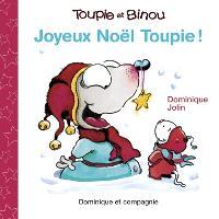 Joyeux Noël, Toupie!