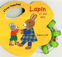 Lapin et ses amis