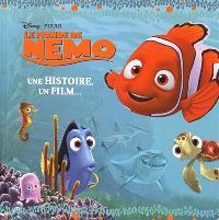 Le monde de Nemo : une histoire, un film...