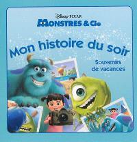 Monstres & Cie, souvenirs de vacances