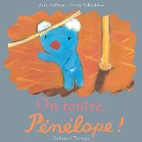 On rentre, Pénélope !