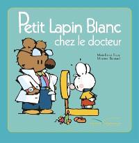 Petit Lapin blanc chez le docteur
