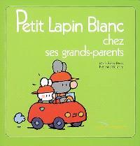 Petit Lapin Blanc chez ses grands-parents