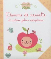 Pomme de reinette : et autres jolies comptines