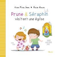 Prune & Séraphin, Prune & Séraphin visitent une église