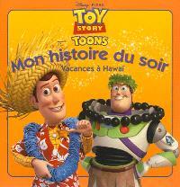 Toy story toons : vacances à Hawaï