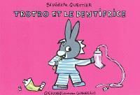 Trotro et le dentifrice