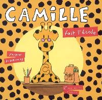 Camille. Volume 2006, Camille fait l'école