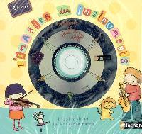 Comptines et jeux de doigts. Volume 2005, L'imagier des instruments