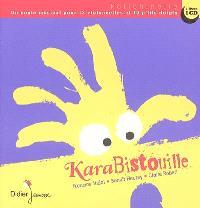 KaraBistouille : un conte musical pour 12 violoncelles et 10 p'tits doigts