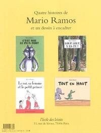 Quatre histoires de Mario Ramos : et un dessin à encadrer