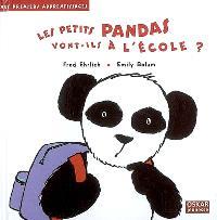 Les petits pandas vont-ils à l'école ?