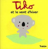 Tiko et le vent d'hiver