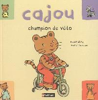 Cajou. Volume 10, Cajou, champion de vélo
