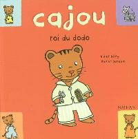 Cajou. Volume 4, Cajou, roi du dodo