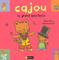 Cajou. Volume 21, Le grand spectacle
