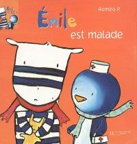 Emile et Lilou. Volume 3, Emile est malade