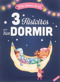 3 histoires pour bien dormir