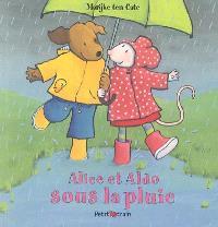 Alice et Aldo sous la pluie