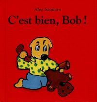 C'est bien, Bob !