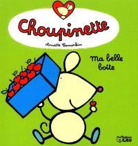 Choupinette. Volume 4, Ma belle boîte