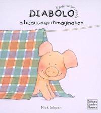 Diabolo a beaucoup d'imagination